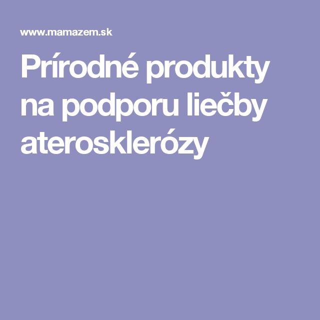 Prírodné produkty na podporu liečby aterosklerózy