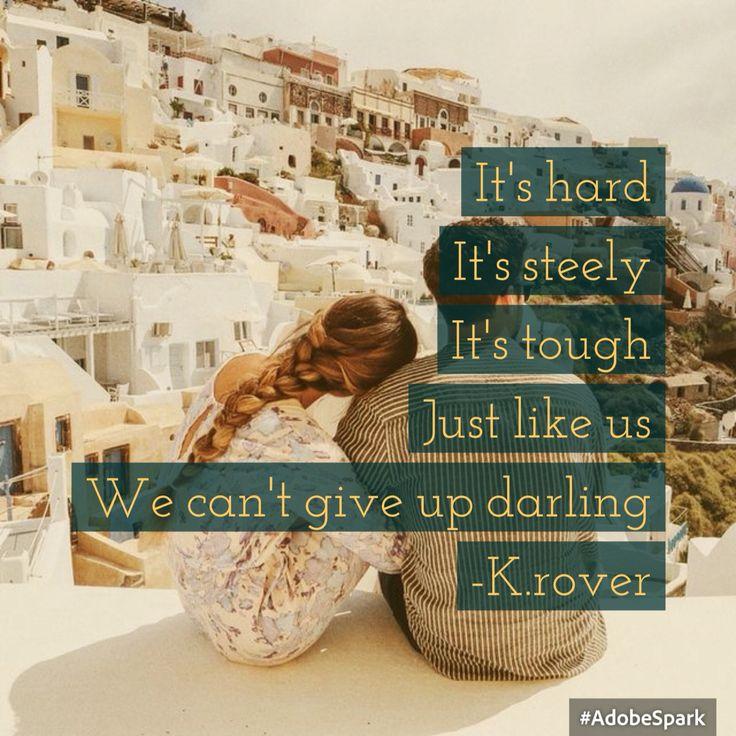 #life #youandI #hard #love #kroverwritings