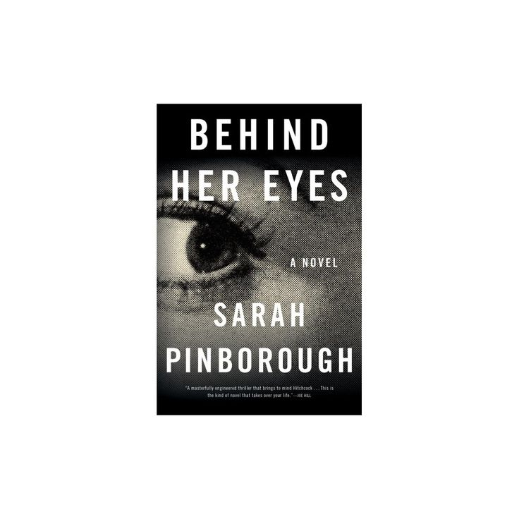 Behind Her Eyes (Reprint) (Paperback) (Sarah Pinborough)