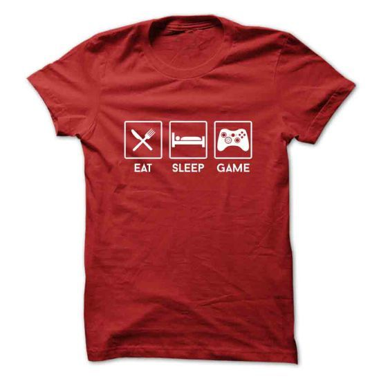 Eat Sleep Gaming Love this awesome T-shirt one of my Favorites