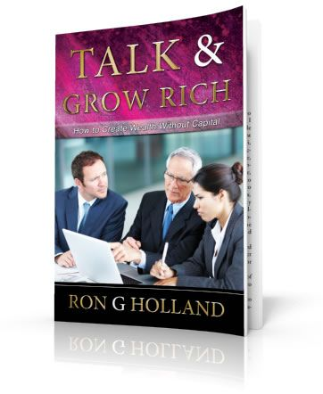 """""""Do not underestimate the power of the spoken word. It is one of the most important methods used by great leaders, politicians and salesmen to convince, sway, motivate, persuade and sell """". (http://www.ronhollanddirect.com/talkandgrow/#)"""
