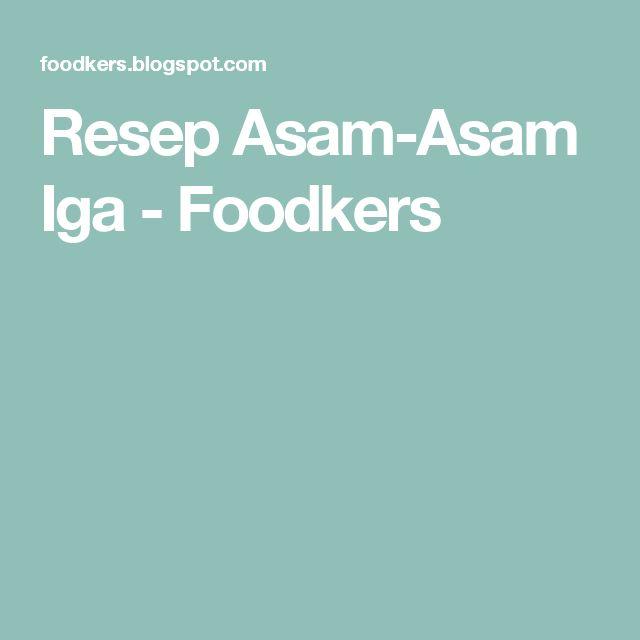 Resep Asam-Asam Iga - Foodkers