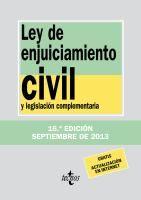 Ley de enjuiciamiento civil y legislación complementaria / edición preparada por José Antonio Colmenero Guerra ; bajo la dirección de Víctor Moreno Catena