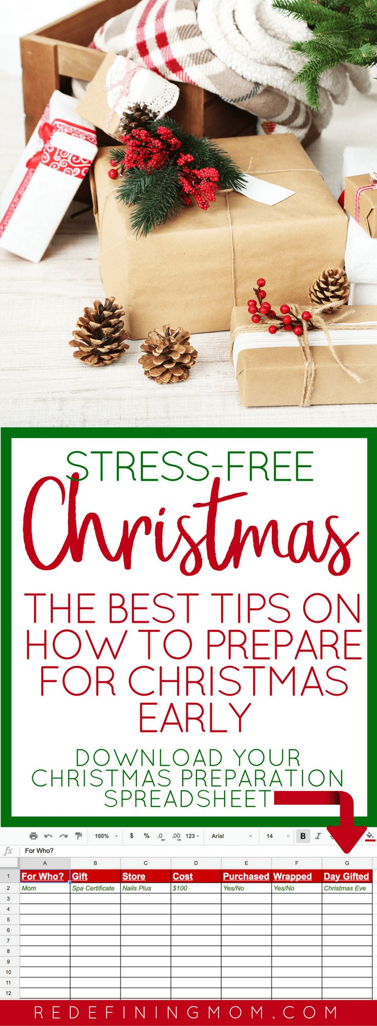 Tips on how to get ready for Christmas early and have a stress-free Christmas. Life is busy and Christmas is a time we should be relaxed and enjoying time with family. That can be hard when you have so much to do. Download the free Christmas preparation spreadsheet that I use to get organized for Christmas two months ahead of time and learn how to prepare for Christmas early. Get organized for Christmas. via @redefinemom