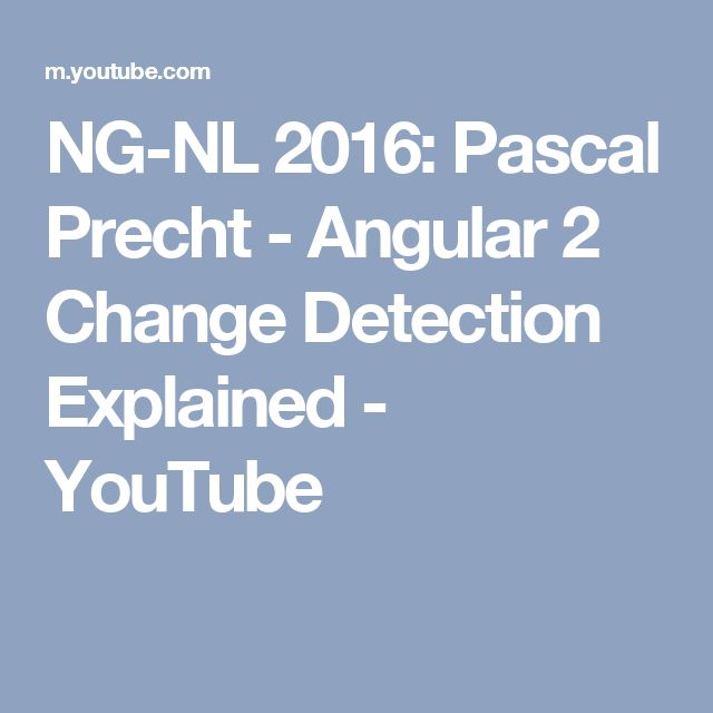 NG-NL 2016: Pascal Precht - Angular 2 Change Detection Explained - YouTube