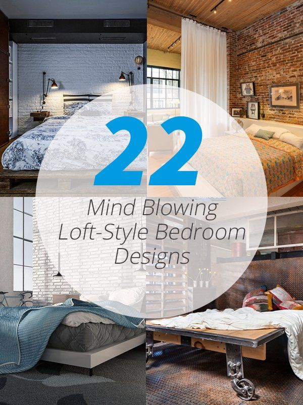 "22 Mind Blowing Loft-Style Bedroom Designs Combine that modern and industrial look to get a stunning bedroom space!     Whenever you hear the term ""loft bedrooms"" what would come to your mind are those bedroom spaces that can be accessed by a stairs but are on the same level. But these days, lo..."