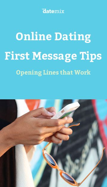 How to write a first message online dating