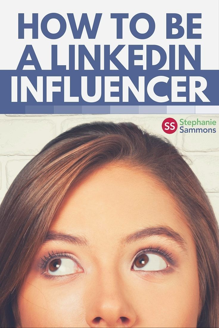 Now It's Your Turn to Become a LinkedIn Influencer
