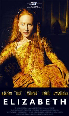 """Elizabeth"" 1998. -Probably the best historical movie I've ever seen.  Cast, locations, wardrobe, all beyond compare.  And my favorite time period, ever. Cate Blanchett is the perfect Elizabeth!"