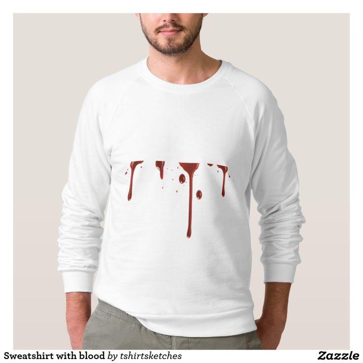 Sweatshirt with blood
