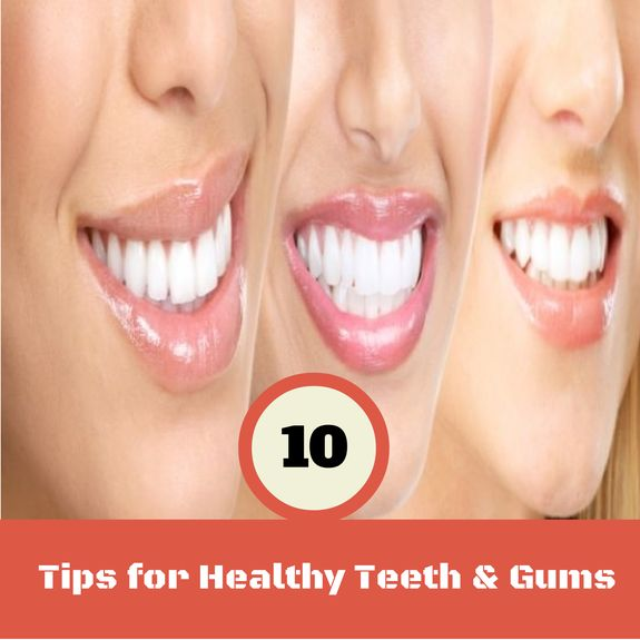 Top 10 Treats for Healthy Teeth and Gums | Medi Tricks