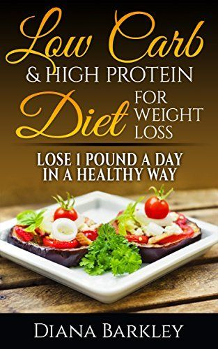 LOW CARB: 20 LOW CARB & HIGH PROTEIN RECIPES. How To Lose Weight WITHOUT DIET And EXERCISE!: (low carb diet books, low carbohydrate foods low carb, low ... manual,  weight watchers cookbook Book 1) by Dana Bakrley, http://smile.amazon.com/dp/B00U7W2QYE/ref=cm_sw_r_pi_dp_RkN-ub10HW8P4