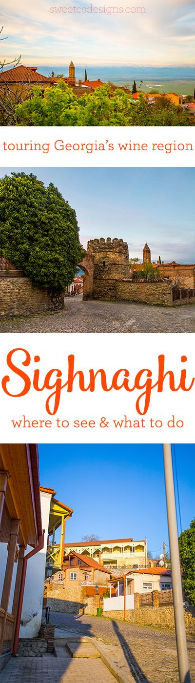 Touring Sighnaghi- Georgia's famous wine region