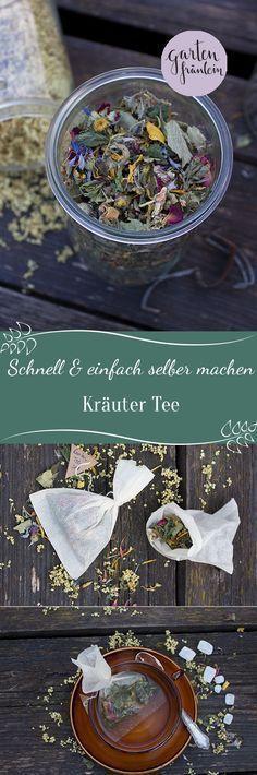Tee selber machen. Wie Sie aus Ihren Kräutern im Garten einen köstlichen Tee machen …   – Selbermachen