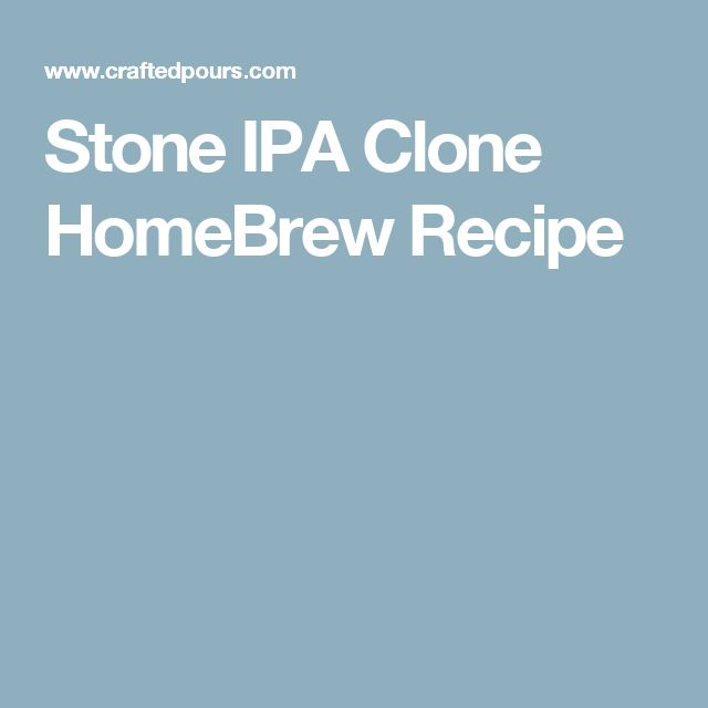 Stone IPA Clone HomeBrew Recipe