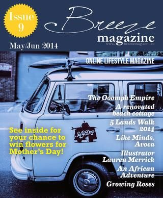 I'm the sub-editor for Breeze Magazine - the NSW Central Coast's online lifestyle publication.