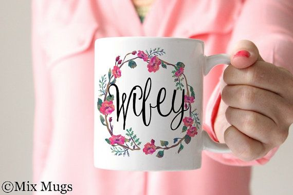 Wifey Mug, Floral Mug, Newlywed Gift,  Coffee Mugs for Her, Wife Gift, Husband Gift for Wife, Anniversary Gift, Married Couple Gift (Q3911)
