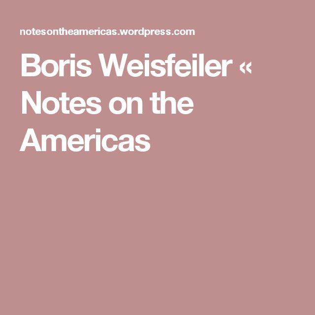 Boris Weisfeiler « Notes on the Americas
