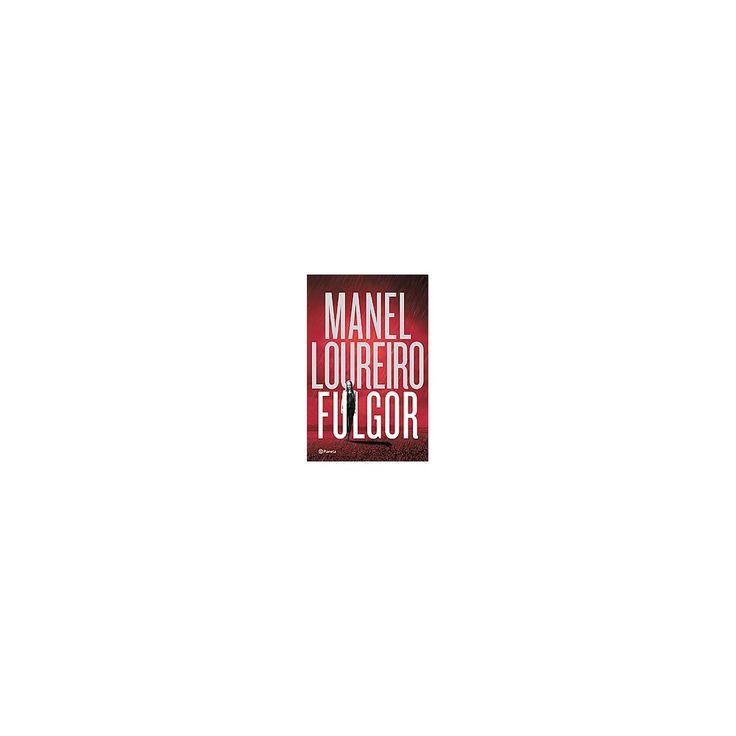 Fulgor/ Radiance (Paperback) (Manel Loureiro)