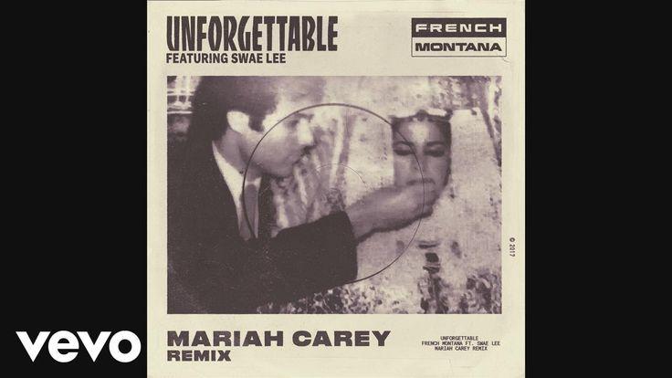 French Montana - Unforgettable (Mariah Carey Remix) (Audio) ft. Swae Lee, Mariah Carey - YouTube