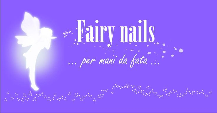 Fairy Nails, per mani da fata