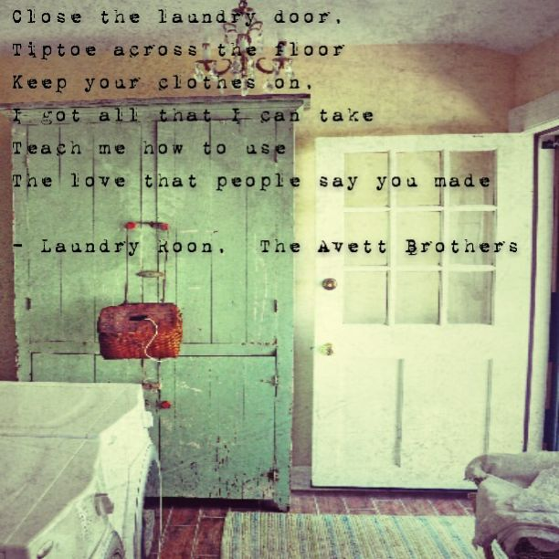 Laundry Room, my favorite TAB song. : Avett Brothers : Pinterest : The ou0026#39;jays, Wedding and ...