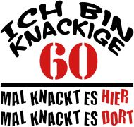 60. Geburtstagsshirt: knackige_60