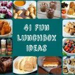 41 Fun Lunchbox Ideas
