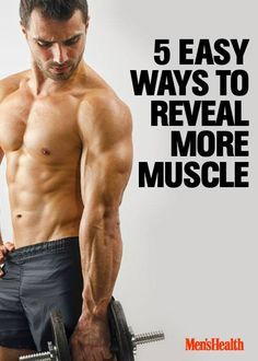 Show off your hard work with these tips. http://www.menshealth.com/fitness/5-easy-steps-reveal-more-muscle?cid=soc_pinterest_content-fitness_sept14_revealmoremuscle | Repinned by @keilonegordon