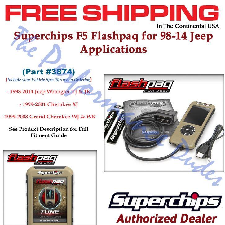 Same Business Day Shipping Superchips 3874 Flashpaq F5 Tuner 98 14 Jeep Tj Jk Wrangler Grand Cherokee Wj Wk 2017 Wrangler Wrangler Jk Diesel Performance