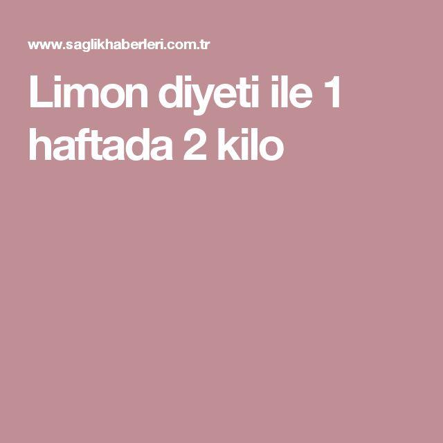 Limon diyeti ile 1 haftada 2 kilo