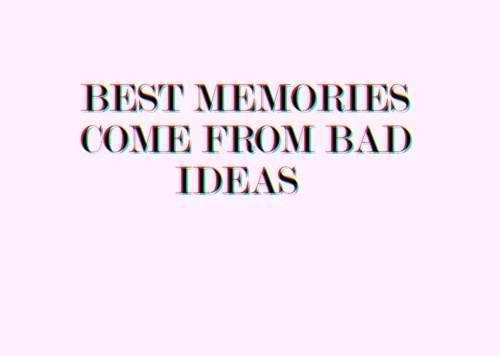 : Life, Quotes, Funny, Truths, So True, Memories, Living, Bad Ideas, True Stories