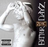 Better Dayz [CD] [PA]