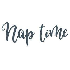 Silhouette Design Store: nap time quote