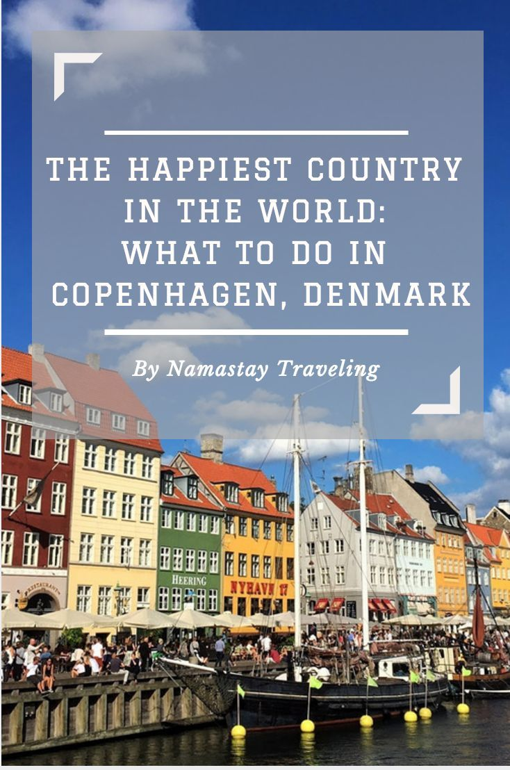 The absolute best things to do in Copenhagen, Denmark, The Little Mermaid included!
