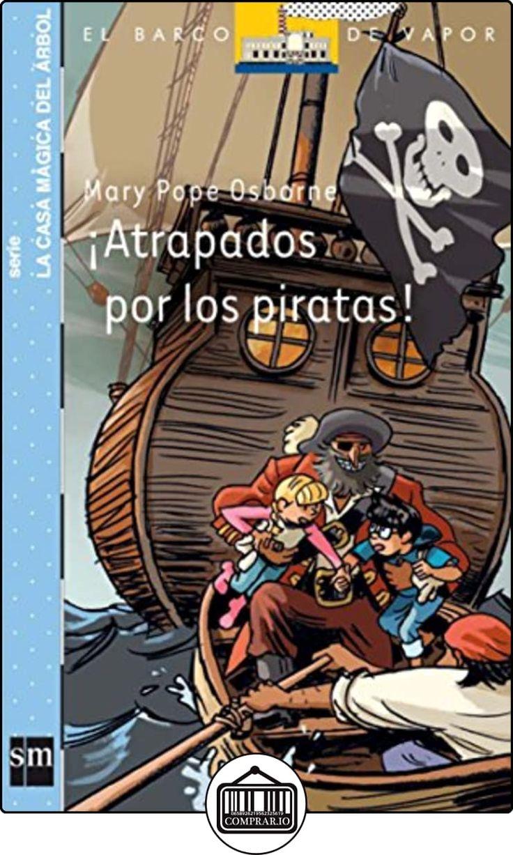 ¡Atrapados por los piratas! (Barco de Vapor Azul) de Mary Pope Osborne ✿ Libros infantiles y juveniles - (De 6 a 9 años) ✿
