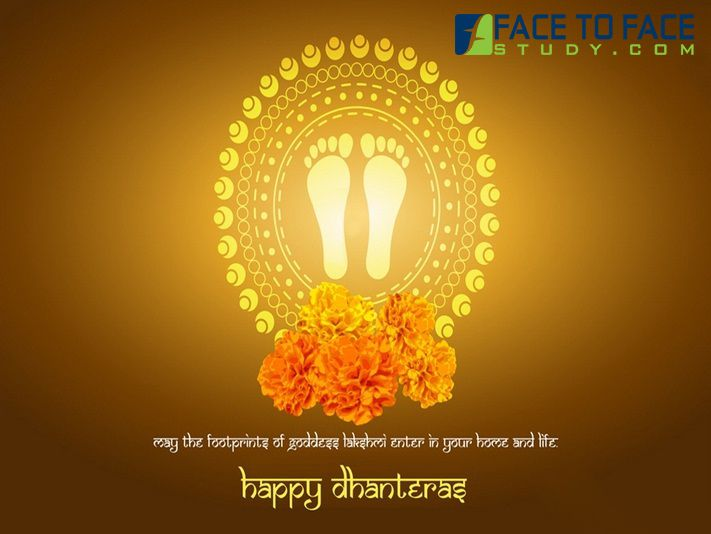 #Facetofacestudy team wishes you a very #Happy #Dhanteras To all of you. May you get a lot of Happiness joy in life. #Dhanteras2015 #Dhanteras #HappyDhanteras www.facetofacestudy.com