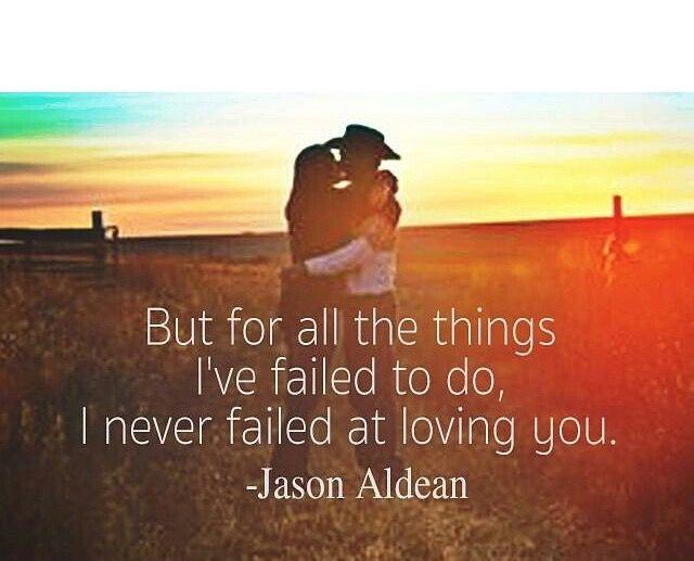 Best 25+ Jason Aldean Lyrics Ideas On Pinterest