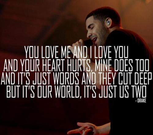 Drake Song Quotes 118 Best ❤Drake's Love Quotes.❤ Images On Pinterest  Drake .