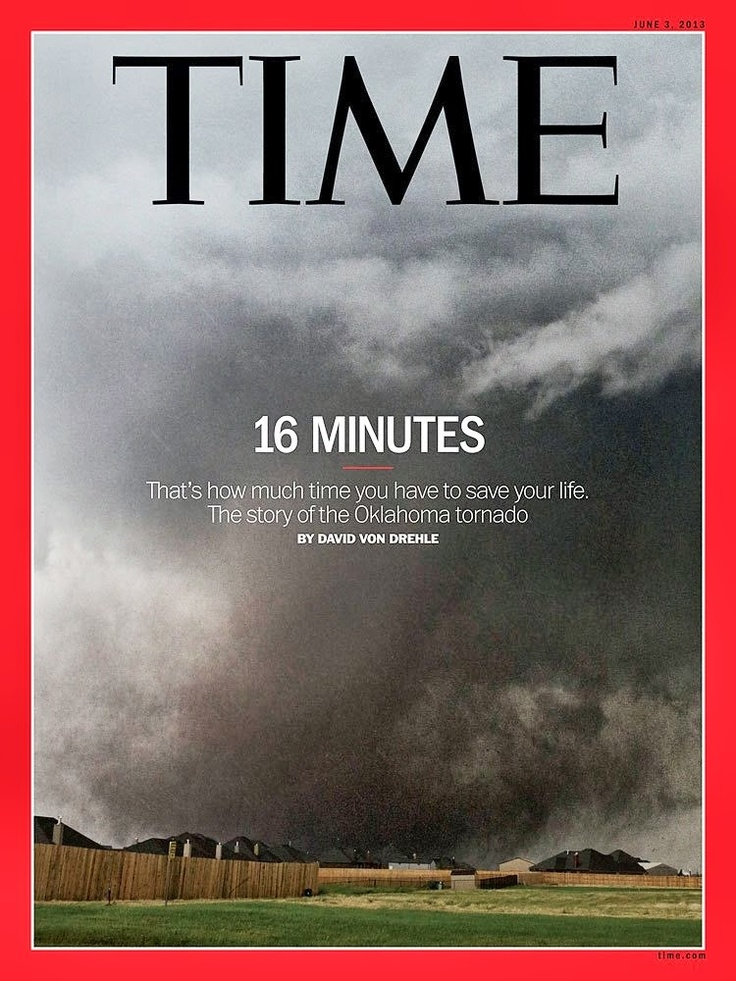 "June 2013 ""Time"", The Story of Oklahoma Tornado.  Let's save some lives: http://www.indiegogo.com/projects/tornadoes-let-s-save-some-lives #Tornado #Protection"