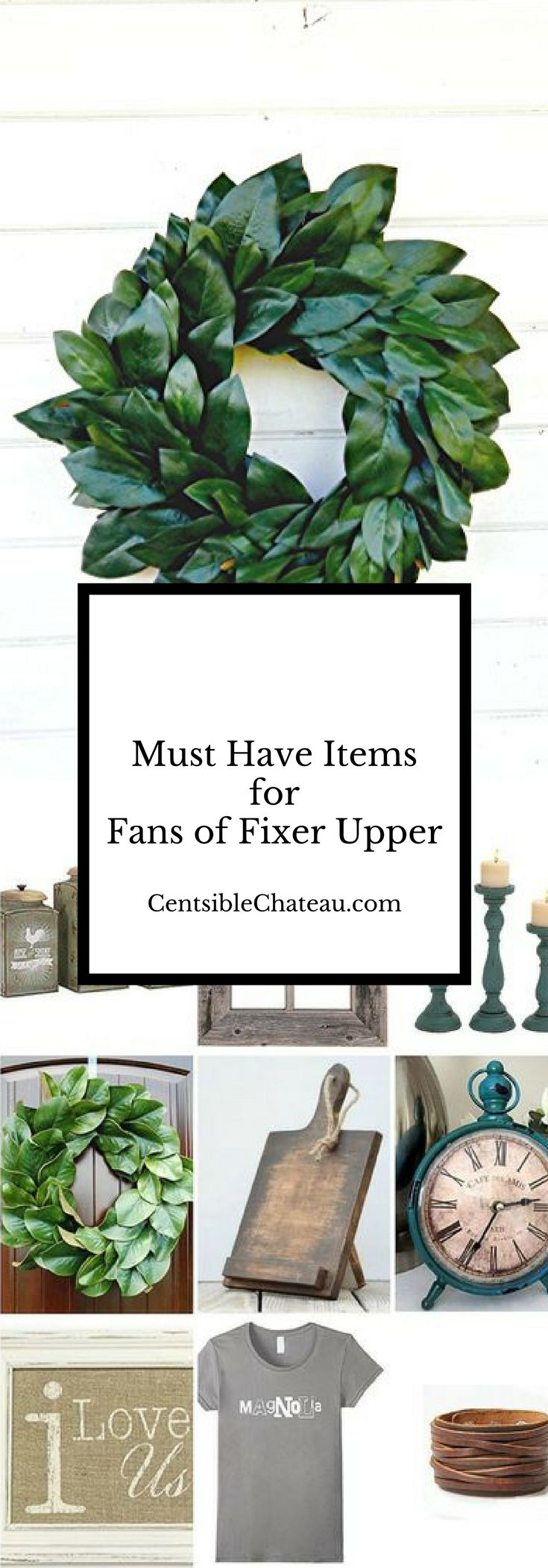 The shopping list all fans of Fixer Upper and Farmhouse Style decor need. Magnolia Wreath, Shiplap T-shirt, candlesticks, boxwood wreath, clocks and more.
