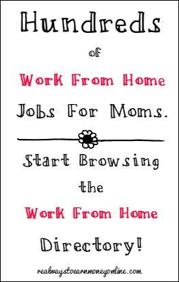 Hundreds of work from home jobs for moms inside the work from home directory. Browse the many company listings to find out where you can safely apply for work from home jobs!