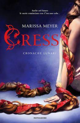 Leggere Romanticamente e Fantasy: Recensione: CRESS di Marissa Meyer