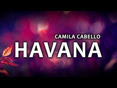 Camila Cabello - Havana (Lyrics / Lyric Video) ft  Young