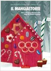 Il mangiastorie. Fiabe e educazione alimentare nella scuola dell'infanzia e primaria: Amazon.it: Simonetta Fraccaro, Caterina Donello, Alessandro Martin: Libri