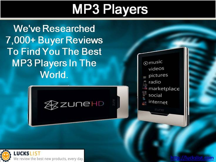 Are you looking for the best MP3 players money can buy? If so, we got you secured! Lucky qualities List is the world's biggest item survey group. Appreciate music, recordings, amusements and applications with Walkman MP3 music players and MP4 video players. Discover Walkman players and extras at Lucks list. To find more you can contact us or log on to our website.  http://luckslist.com/best-mp3-players