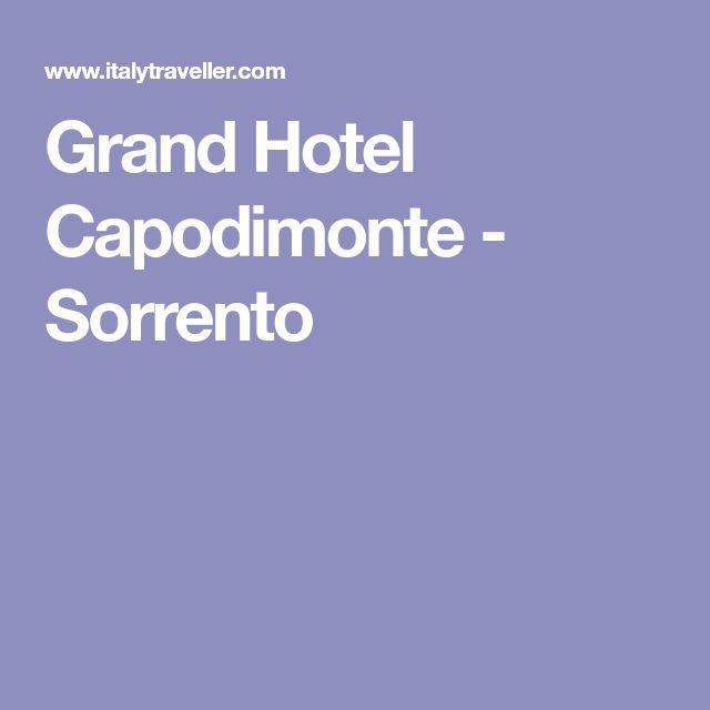 Grand Hotel Capodimonte - Sorrento