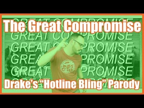 "The Great Compromise (Drake's ""Hotline Bling"" Parody) Who can bring the delegates together before the Constitutional Convention falls apart? Roger Sherman can! By: Mr Betts Class."