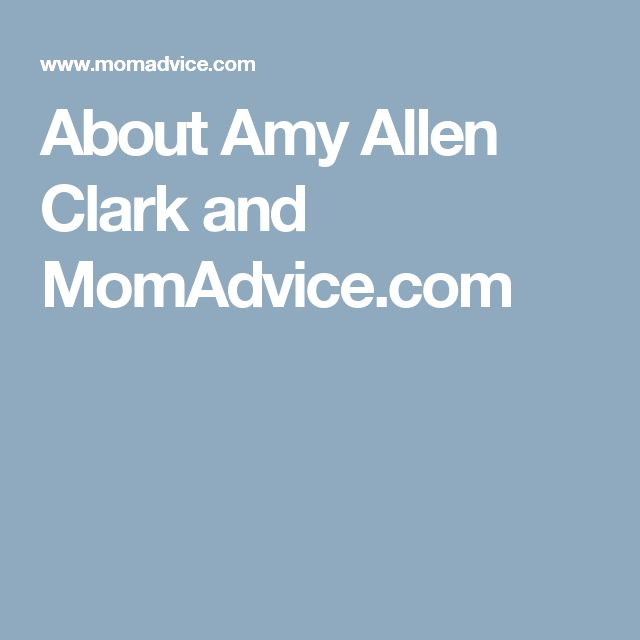 About Amy Allen Clark and MomAdvice.com