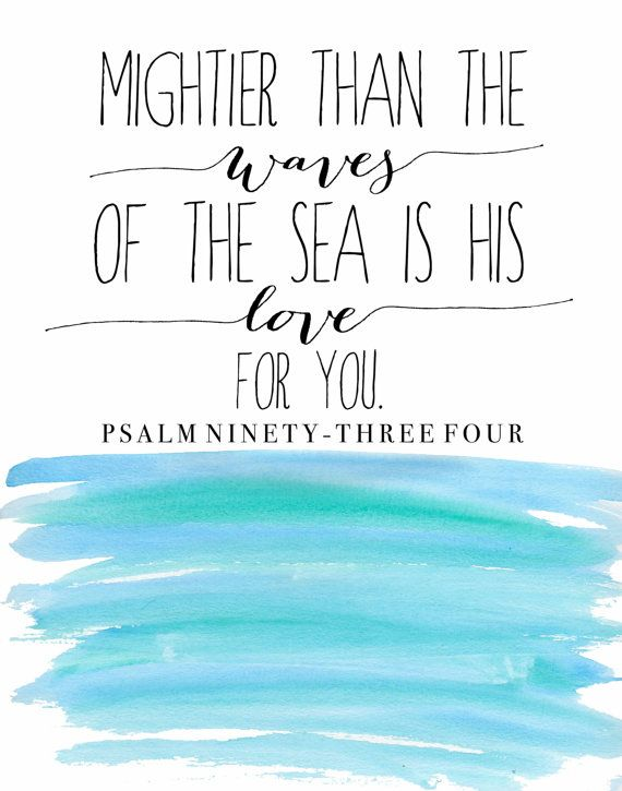 Psalm 93:4 mightier than the waves of the by SimplySweetDesigns13